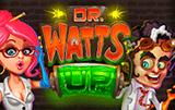 Автомат Dr Watts Up онлайн